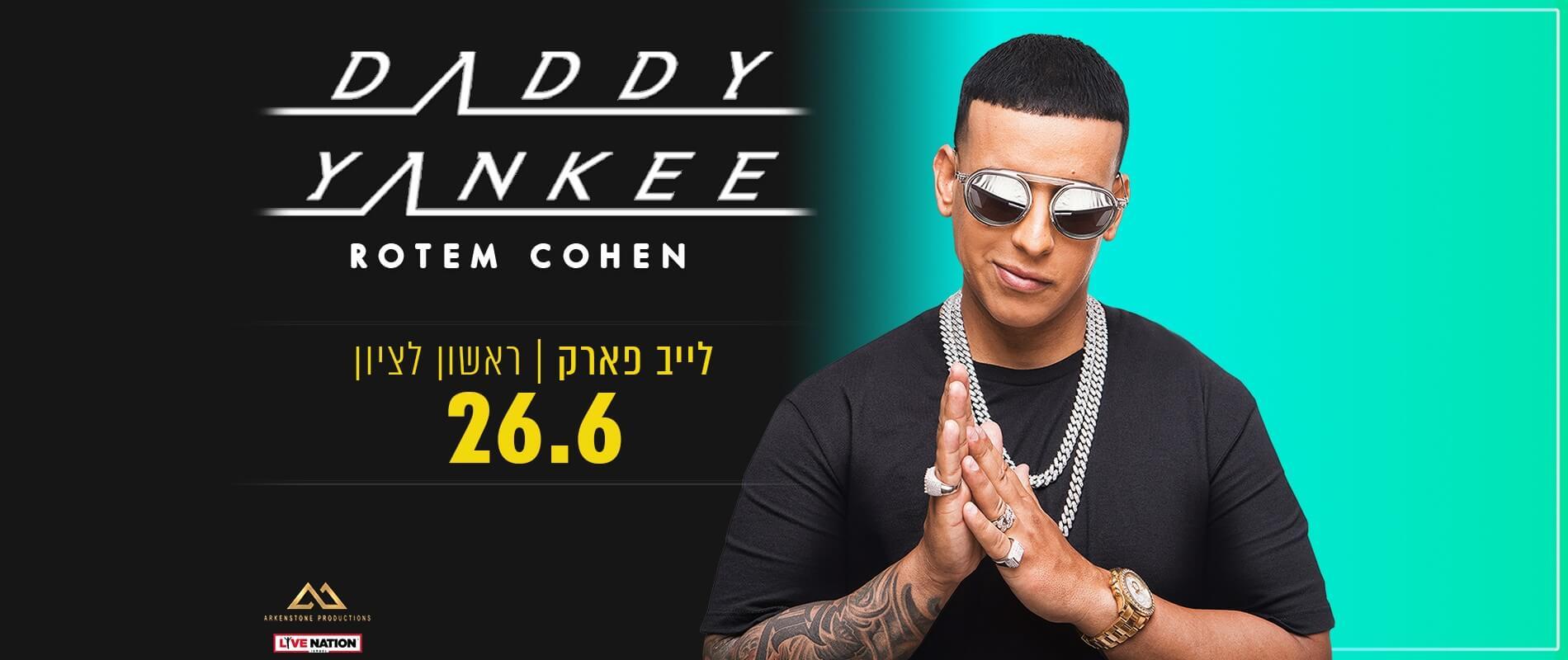 דדי יאנקי מופיע בישראל 2019